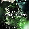 Grave Expectations: The Ministry of Curiosities, Book 4 Hörbuch von C. J. Archer Gesprochen von: Shiromi Arserio