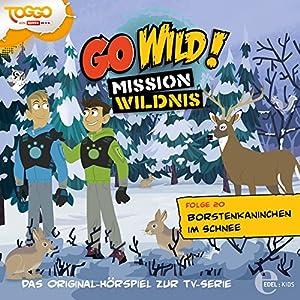 Borstenkaninchen im Schnee (Go Wild - Mission Wildnis 20) Hörspiel