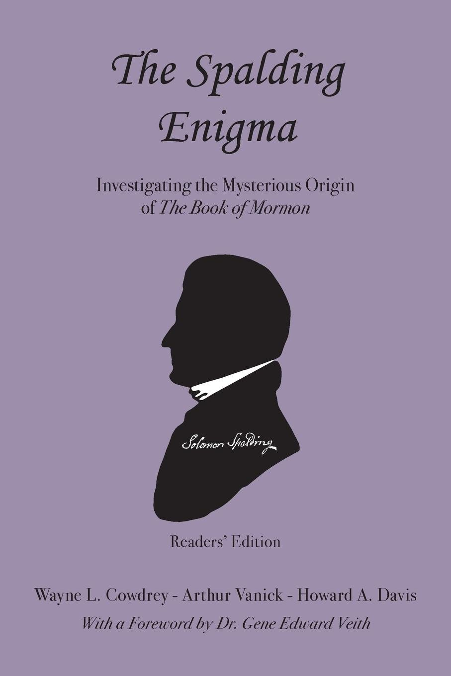 The Spalding Enigma: Investigating the Mysterious Origin of the Book of Mormon ebook