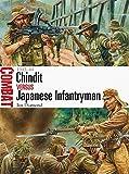 Chindit vs Japanese Infantryman: 1943–44 (Combat)