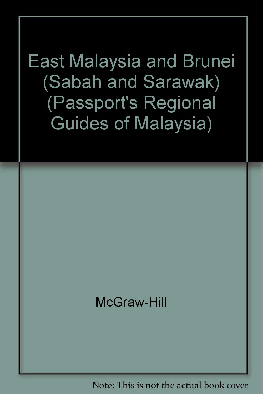 east-malaysia-and-brunei-passport-s-regional-guides-of-malaysia