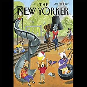 The New Yorker, July 10th and 17th 2017: Part 1 (Louisa Thomas, Stephen Greenblatt, Jane Kramer) Periodical