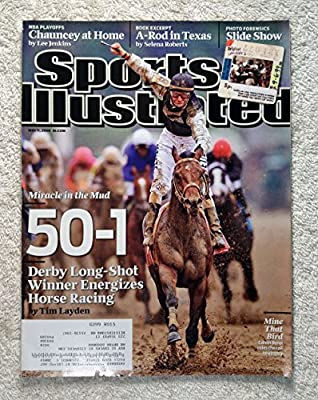 Miracle in the Mud - 50 to 1 Long-Shot, Mine That Bird, wins the Kentucky Derby - Sports Illustrated - May 11, 2009 - Horse Racing - SI