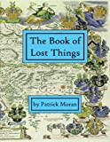The Book of Lost Things, Moran, Patrick, 0615581889