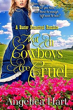 Not all Cowboys are Cruel