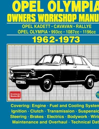 OPEL KADETT OPEL OLYMPIA OWNERS WORKSHOP MANUAL 1962-1973