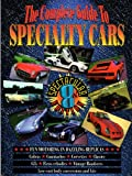The Complete Guide to Specialty Cars, Curt Scott, 0961488263