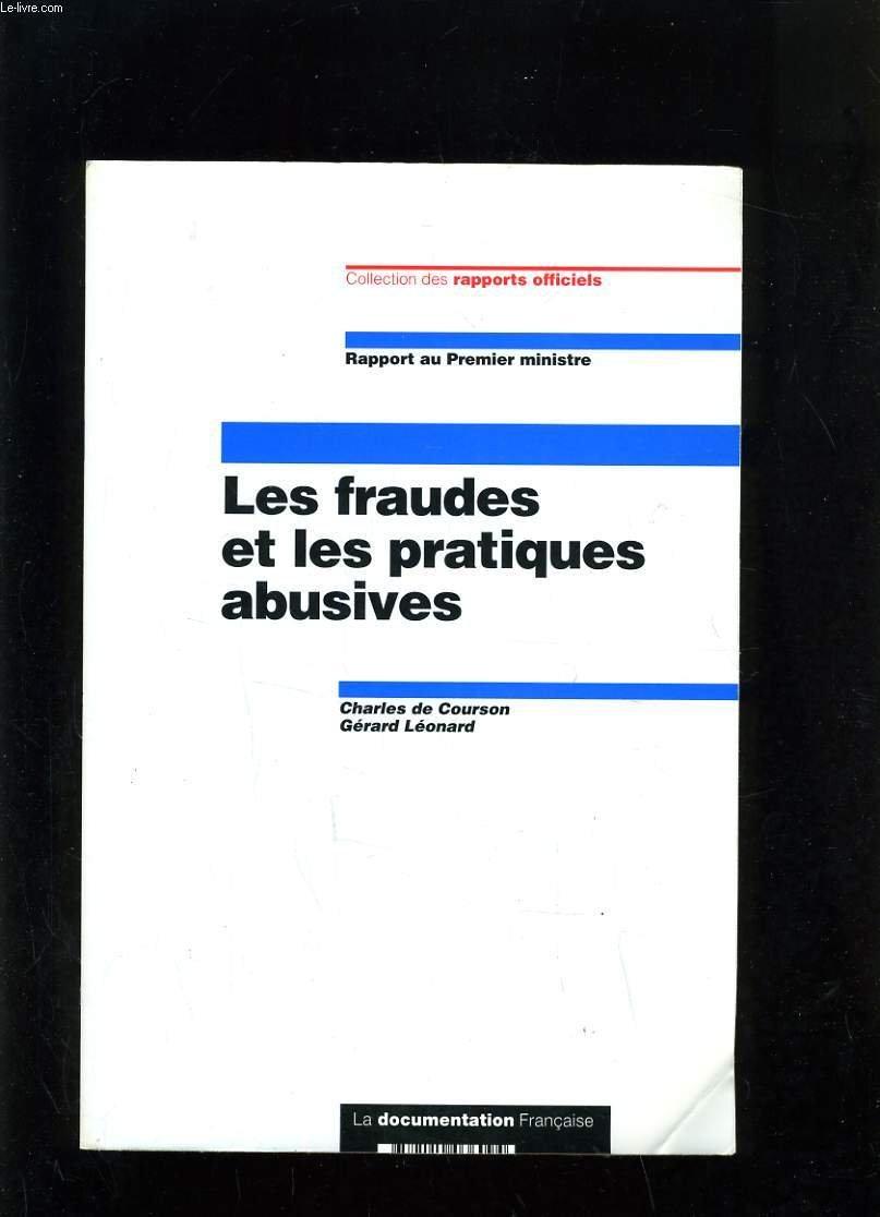 Les fraudes et les pratiques abusives Broché – 1 janvier 1996 Charles de Courson Gérard Léonard La Documentation Française 2110036095