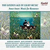 L'Age D'Or De La Musique Légère: Amor Amor Music For Romance