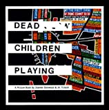 Dead Children Playing, Stanley Donwood and Tchock, 1844671704