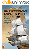 The Adventures of Captain Patty: Captain Patty and the Nameless Navigator