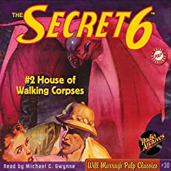 The Secret 6, House of Walking Corpses - #2 November 1934