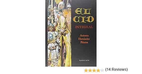El Cid. Integral (INTEGRALES - HISTORICO): Amazon.es: Antonio Hernández Palacios: Libros