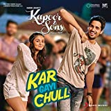 "Kar Gayi Chull (From ""Kapoor & Sons (Since 1921)"")"