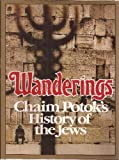 Wanderings, Chaim Potok, 0394501101