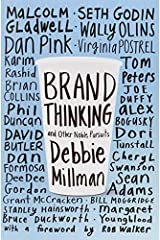 Brand Thinking and Other Noble Pursuits by Debbie Millman (2013-05-01)