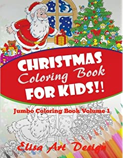 Christmas Coloring Book For Kids: Hours Of Coloring Fun For Children ...