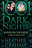 Blood on the Bayou: A Cafferty & Quinn Novella