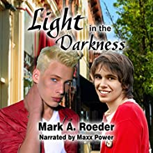 Light in the Darkness Audiobook by Mark A. Roeder Narrated by Maxx Power