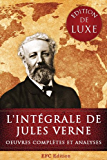 L'intégrale de Jules Verne: Edition de Luxe - Toutes les Oeuvres complètes de Jules Verne et des centaines d'illustrations d'époque