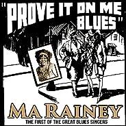 Prove It On Me Blues