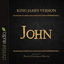 Holy Bible in Audio - King James Version: John | Livre audio Auteur(s) :  King James Version Narrateur(s) : David Cochran Heath