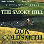 The Smoky Hill: Rivers West Series, Book 2 | Don Coldsmith
