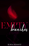 Empty Branches: A Dystopian Christmas Short Story