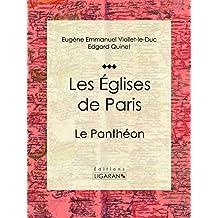 Les Eglises de Paris: Le Panthéon (French Edition)