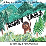 img - for Ruby Tails: Rescue Dogs Rock book / textbook / text book