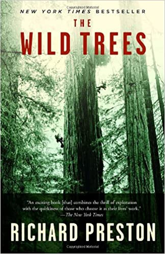 Read The Wild Trees: A Story of Passion and Daring PDF, azw (Kindle), ePub, doc, mobi