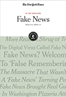 Fake News: Read All About It (In The