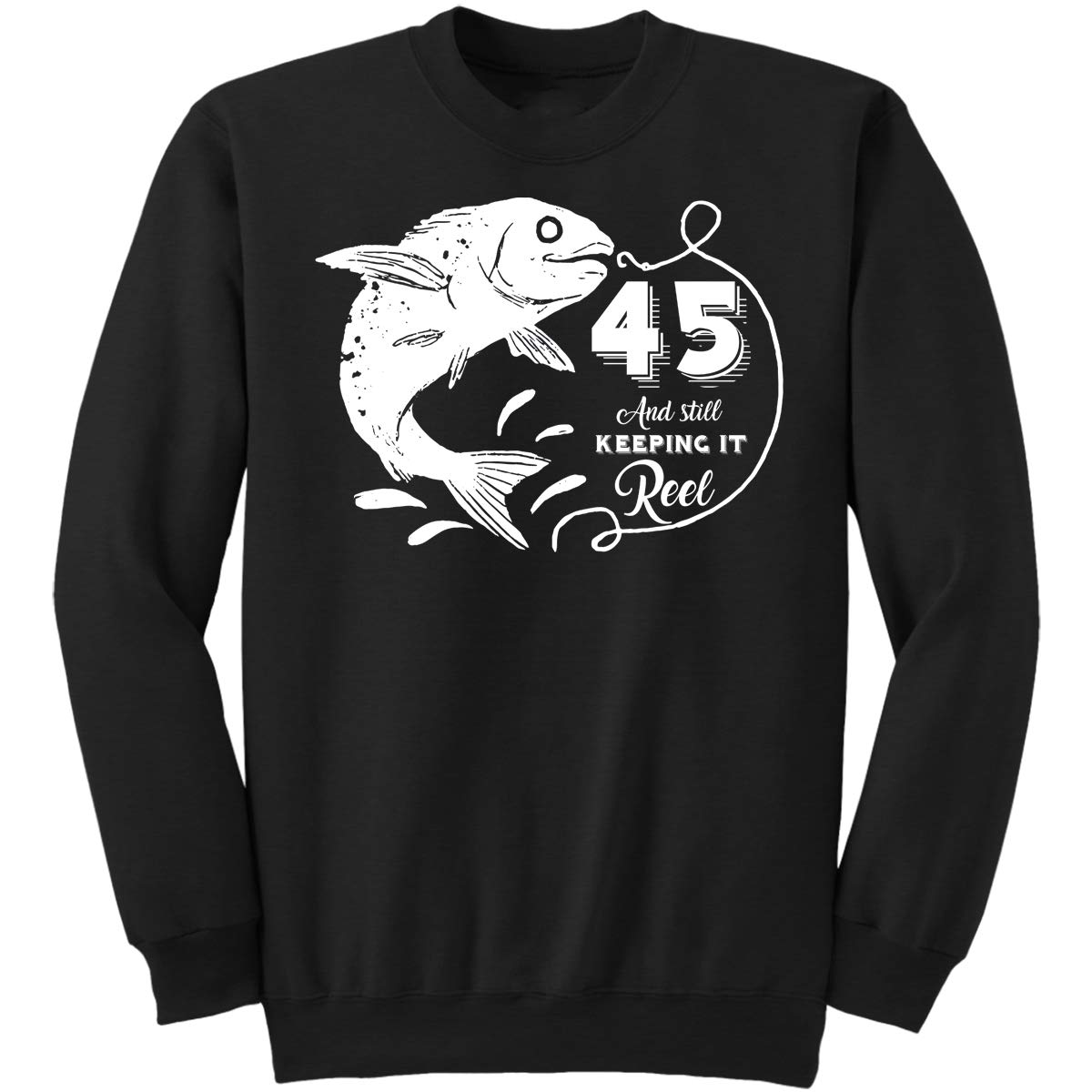 DoozyGifts99 45 Still Keeping It Reel-Retirement Sweatshirt
