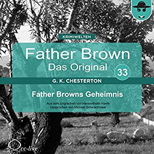 Father Browns Geheimnis (Father Brown - Das Original 33) Hörbuch