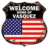 AMERICA FLAG WELCOME HOME OF VASQUEZ Family Name Chic Sign Vintage Retro Rustic 11.5