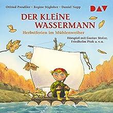 Herbst im Mühlenweiher (Der kleine Wassermann) Hörspiel von Otfried Preußler, Regine Stigloher Gesprochen von: Gustav Stolze, Friedhelm Ptok