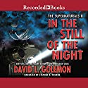 In the Still of the Night Audiobook by David L. Golemon Narrated by Stephen R. Thorne