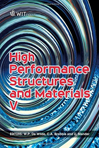 High Performance Structures and Materials V (WIT Transactions on The Built Environment) (WIT Performance Structures and Materials V)