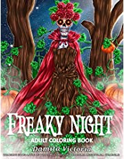 Adult Coloring Book | Freaky Night: A Horror Coloring Book with Ghostly Scenes, Haunted House, Dark Fantasy Creatures, and Spooky Scenes for Adults Relaxation | Perfect for Unique Gift Ideas for Her and Him