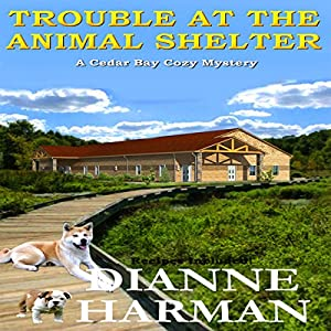 Trouble at the Animal Shelter Audiobook