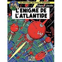 Blake et Mortimer - Tome 7 - Enigme de l'Atlantide (L') (French Edition)