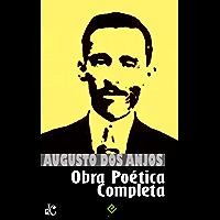 """Obra Poética Completa: """"Eu e outras poesias"""" e a obra imatura (Edição Definitiva)"""
