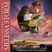 I'll Never Stop Loving You: Cupid's Bow: The First Generation, Book 3 | Melissa Storm