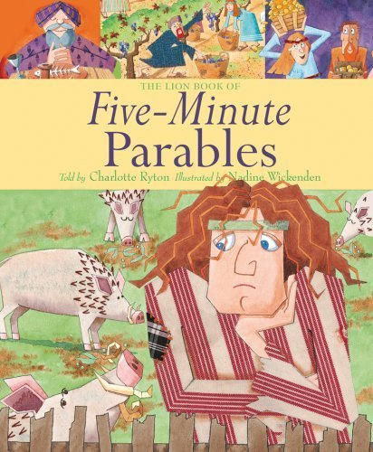 The Lion Book of Five-Minute Parables by Charlotte Ryton (2008-12-19)