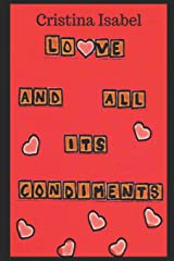 Love and All its Condiments Paperback