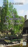 Les Ombres du Moulin Poche