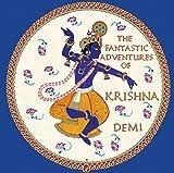 The Fantastic Adventures of Krishna