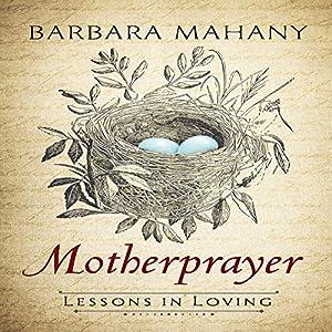 Motherprayer Audiobook
