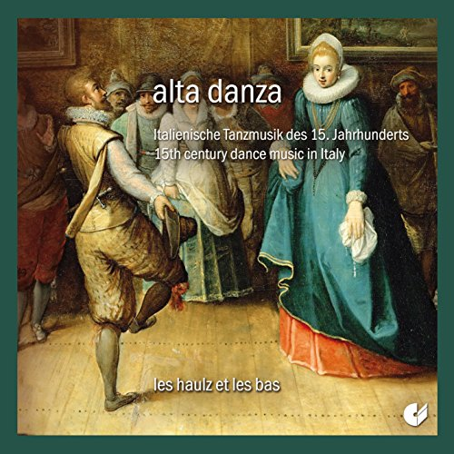 Alta Danza – 15th Century Dance Music in Italy