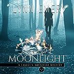 Only By Moonlight: LaShaun Rousselle, Book 3 | Lynn Emery